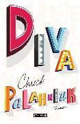 Cover-Bild zu Palahniuk, Chuck: Diva (eBook)