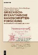 Cover-Bild zu Griechisch-byzantinische Handschriftenforschung (eBook) von Brockmann, Christian (Hrsg.)