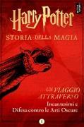 Cover-Bild zu Harry Potter: Un viaggio attraverso Incantesimi e Difesa contro le Arti Oscure (eBook) von Publishing, Pottermore