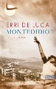 Cover-Bild zu De Luca, Erri: Montedidio (eBook)