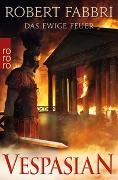 Cover-Bild zu Vespasian: Das ewige Feuer von Fabbri, Robert