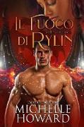 Cover-Bild zu il fuoco di Rylin (Un Roman di Dracol, #1) (eBook)