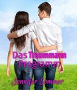 Cover-Bild zu Das Traummann-Programm (eBook) von Sommer, Jennifer