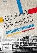 Cover-Bild zu 100 Jahre Bauhaus von Ute Feudel (Reg.)