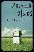Cover-Bild zu Lappert, Rolf: Pampa Blues
