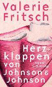 Cover-Bild zu Fritsch, Valerie: Herzklappen von Johnson & Johnson