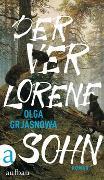 Cover-Bild zu Grjasnowa, Olga: Der verlorene Sohn