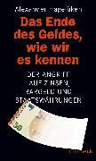 Cover-Bild zu Das Ende des Geldes, wie wir es kennen von Hagelüken, Alexander