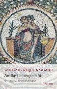 Cover-Bild zu Vivamus atque amemus! von Holzberg, Niklas (Übers.)