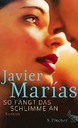 Cover-Bild zu Marías, Javier: So fängt das Schlimme an