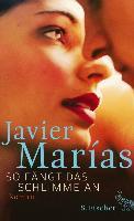 Cover-Bild zu Marías, Javier: So fängt das Schlimme an (eBook)