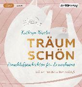 Cover-Bild zu Träum schön von Nicolai, Kathryn