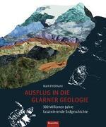 Cover-Bild zu Ausflug in die Glarner Geologie von Feldmann, Mark