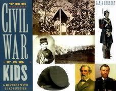 Cover-Bild zu Herbert, Janis: The Civil War for Kids: A History with 21 Activities