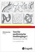 Cover-Bild zu Test für medizinische Studiengänge I von ITB Consulting (Hrsg.)
