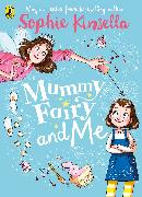 Cover-Bild zu Kinsella, Sophie: Mummy Fairy and Me