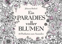 Cover-Bild zu Ein Paradies voller Blumen von Basford, Johanna
