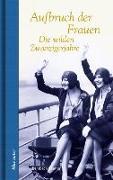 Cover-Bild zu Ebersbach, Brigitte (Hrsg.): Aufbruch der Frauen