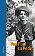 Cover-Bild zu Reventlow, Franziska zu: Von Paul zu Pedro