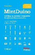 Cover-Bild zu Mintduino: Building an Arduino-Compatible Breadboard Microcontroller von Kelly, James Floyd