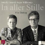 Cover-Bild zu In aller Stille von Willemsen, Roger