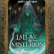 Cover-Bild zu La llave de los misterios (Audio Download) von Relinque, Jesus