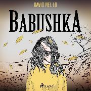Cover-Bild zu Babushka (Audio Download) von Nel·lo, David
