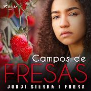Cover-Bild zu Campos de fresas (Audio Download) von Fabra, Jordi Sierra y