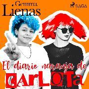 Cover-Bild zu El diario naranja de Carlota (Audio Download) von Lienas, Gemma