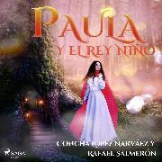 Cover-Bild zu Paula y el rey niño (Audio Download) von Salmerón, Rafael