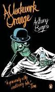 Cover-Bild zu A Clockwork Orange von Burgess, Anthony
