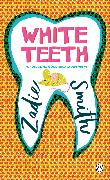 Cover-Bild zu White Teeth von Smith, Zadie