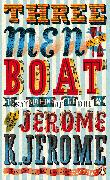 Cover-Bild zu Three Men in a Boat von Jerome, Jerome K