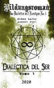 Cover-Bild zu Dialéctica del Ser: Tomo I - Ping (eBook)