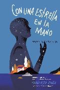 Cover-Bild zu Con una estrella en la mano (With a Star in My Hand) (eBook)