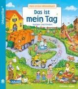 Cover-Bild zu Schumann, Sibylle: Unkaputtbar: Mein erstes Wimmelbuch: Das ist mein Tag