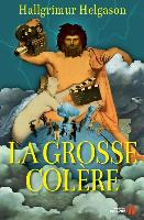 Cover-Bild zu Helgason, Hallgrimur: FRE-GROSSE COLERE