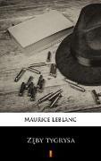 Cover-Bild zu Leblanc, Maurice: Zeby tygrysa (eBook)