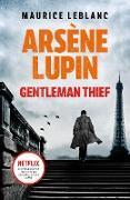 Cover-Bild zu Leblanc, Maurice: Arsène Lupin, Gentleman-Thief (eBook)