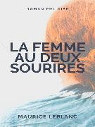Cover-Bild zu Leblanc, Maurice: La Femme aux Deux Sourires (eBook)
