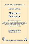 Cover-Bild zu Gabriel, Markus: Neutraler Realismus