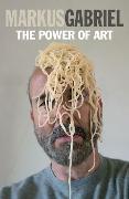 Cover-Bild zu Gabriel, Markus: The Power of Art