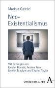 Cover-Bild zu Gabriel, Markus: Neo-Existentialismus