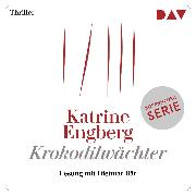 Cover-Bild zu Engberg, Katrine: Krokodilwächter (Audio Download)