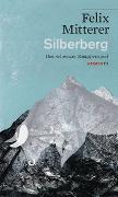Cover-Bild zu Silberberg von Mitterer, Felix