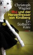 Cover-Bild zu Muj und der Herzerlfresser von Kindberg von Wagner, Christoph