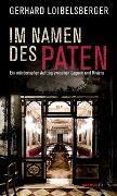 Cover-Bild zu Im Namen des Paten von Loibelsberger, Gerhard