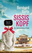 Cover-Bild zu Sissis Kopf von Barta, Bernhard
