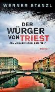 Cover-Bild zu Der Würger von Triest von Stanzl, Werner