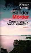Cover-Bild zu Ball der Mörder von Stanzl, Werner
